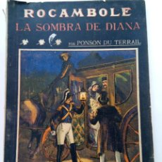 Libros: ROCAMBOLE. LA SOMBRA DE DIANA - PONSON DU PERRAIL - LA NOVELA ILUSTRADA Nº 88. Lote 245039530
