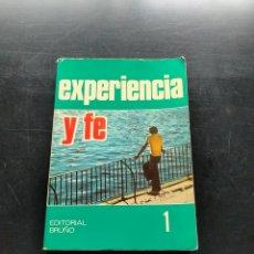Libros: EXPERIENCIA Y FE. Lote 245054680