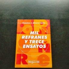 Libros: MIL REFRANES Y TRECE ENSAYOS. Lote 245054940