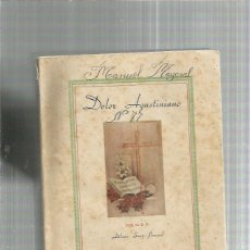 Libros: DOLOR AGUSTINIANO 1947. Lote 245077680