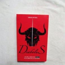 Livres: DIABOLUS LAS MIL CARAS DEL DIABLO A LO LARGO DE LA HISTORIA DE SIMON PIETERS. Lote 245083735