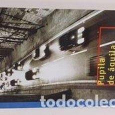 Libros: PUPILA DE AGUILA - ALFREDO GOMEZ CERDA. Lote 245101380