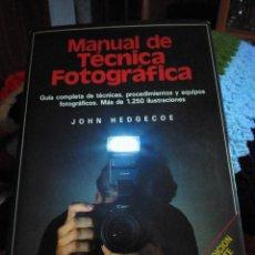 Libros: MANUAL DE TÉCNICA FOTOGRÁFICA JOHN HEDGECOE. Lote 245104755
