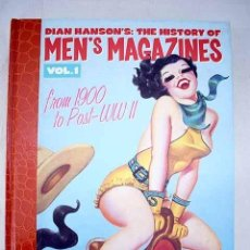 Libros: DIAN HANSON S: THE HISTORY OF MEN S MAGAZINES, VOL 1. Lote 245157585