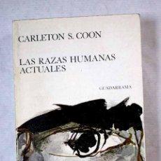 Libros: LAS RAZAS HUMANAS ACTUALES. Lote 245169930
