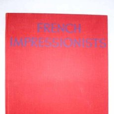 Libros: THE FRENCH IMPRESSIONISTS IN FULL COLOUR. Lote 245171700
