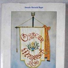 Libros: EL ORFEÓN MAHONÉS Y SUS CIEN AÑOS DE HISTORIA. Lote 245180525