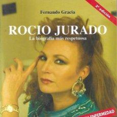 Libros: ROCIO JURADO GRANDES SECRETOS LA BIOGRAFIA MAS RESPETUOSA (ENVIO PENINS MENS GRATIS) - FERNANDO GRAC. Lote 81408147