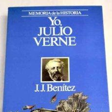 Libros: YO, JULIO VERNE: CONFESIONES DEL MÁS INCOMPRENDIDO DE LOS GENIOS. Lote 245341780