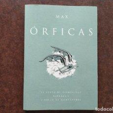 Libros: MAX ÓRFICAS. EL TEXTO DE EPIMÉNIDES. KATÁBASIS. L´ORFEO DE MONTEVERDI. Lote 245387485