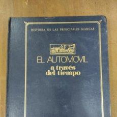 Libros: HISTORIA DE LAS PRINCIPALES MARCAS EL AUTOMÓVIL A TRAVÉS DEL TIEMPO. Lote 245444330