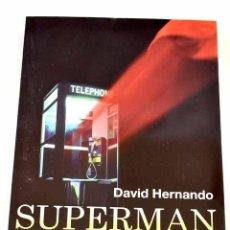Libros: SUPERMAN: LA CREACION DE UN SUPERHÉROE. Lote 245515120