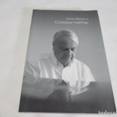Libros: VV.AA CARTA BLANCA A CRISTÓBAL HAFFTER W5602. Lote 245522445