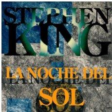 Libros: LA NOCHE DEL SOL. DOLORES CLAIBORNE - STEPHEN KING. Lote 245528255