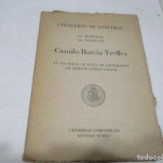 Libros: COLECCIÓN DE ESTUDIOS EN HOMENAJE AL PROFESOR CAMILO BARCIA TRELLES W5613. Lote 245544925