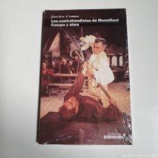 Libros: LOS CONTRABANDISTAS DE MOONFLEET/CUERPO Y ALMA, JAVIER COMA, NUEVO SIN ESTRENAR PRECINTO ORIGINAL.. Lote 245548695