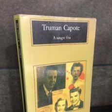 Libros: A SANGRE FRIA (COMPACTOS ANAGRAMA). TRUMAN CAPOTE.. Lote 245630065