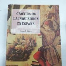 Libros: CRÓNICA DE LA INQUISICIÓN EN ESPAÑA. ASÍ VIVÍAN. JOSEPH PÉREZ. MARTÍNEZ ROCA. Lote 245653605