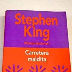 Libros: CARRETERA MALDITA - KING,STEPHEN (BACHMAN). Lote 245763600