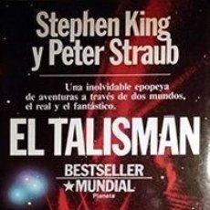 Libros: EL TALISMÁN 1ªEDICIÓN - KING,STEPHEN Y STRAUB,PETER. Lote 245763660