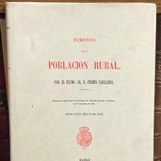 Libros: AÑO 1980 - FOMENTO DE LA POBLACIÓN RURAL POR FERMÍN CABALLERO - EDICIÓN FACSÍMIL 500 EJEMPLARES. Lote 245773680