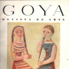 Libros: GOYA. REVISTA DE ARTE. NÚMERO 6 - CAMÓN AZNAR, JOSÉ (DIRECCIÓN). Lote 245892040