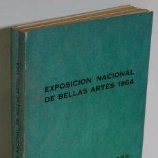 Libros: EXPOSICIÓN NACIONAL DE BELLAS ARTES 1964 - V.V.A.A.. Lote 245892215