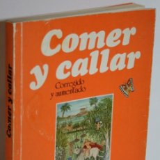 Libros: COMER Y CALLAR - ESTRADA, Mª PEPA. Lote 245892220