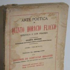 Libros: ARTE POÉTICA. EPÍSTOLA A LOS PISONES - QUINTO HORACIO FLACCO. Lote 245892225