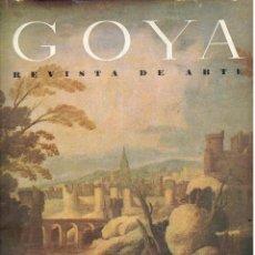 Libros: GOYA. REVISTA DE ARTE. NÚMERO 10 - CAMÓN AZNAR, JOSÉ (DIRECCIÓN). Lote 245892230