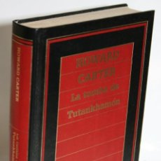 Libros: LA TUMBA DE TUTANKHAMÓN - CARTER, HOWARD. Lote 245892310