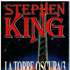 Libros: LA TORRE OSCURA 3. LAS TIERRAS BALDÍAS - STEPHEN KING. Lote 245896535