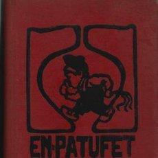 Libros: EN PATUFET 1924. DE GENER 1924 A DESEMBRE 1924. ANY XXI. Lote 245901525