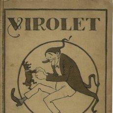 Libros: VIROLET, SUPLEMENT IL.LUSTRAT D´EN PATUFET. DE GENER A DECEMBRE 1924. DEL NÚMERO 105 AL NÚMERO 156. Lote 245901560