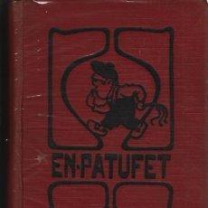 Libros: EN PATUFET 1931. INCLOU EL CALENDARI. Lote 245901565
