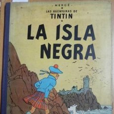 Libros: LA ISLA NEGRA. LAS AVENTURAS DE TINTIN. 1ª EDICIÓN 1961 - HERGE. Lote 245901610