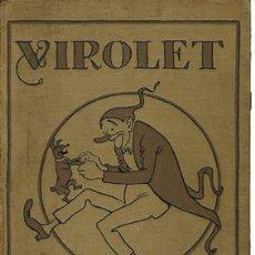 Libros: VIROLET, SUPLEMENT IL.LUSTRAT D´EN PATUFET. DE GENER A DECEMBRE 1928. DEL NÚMERO 314 AL NÚMERO 365 D. Lote 245901650