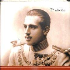 Libros: DON JAIME, EL TRÁGICO BORBÓN - LA MALDICIÓN DEL HIJO SORDOMUDO DE ALFONSO XIII. Lote 245951765