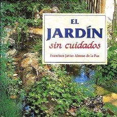Libros: EL JARDÍN SIN CUIDADOS. Lote 245951770