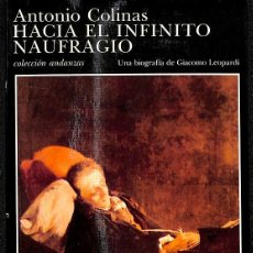 Libros: HACIA EL INFINITO NAUFRAGIO. Lote 245951780