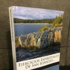 Libros: EJERCICIOS ESPIRITUALES DE SAN IGNACIO. ANTONI MARIA CLARET. RELIGIÓN. FACSÍMIL. Lote 245963850