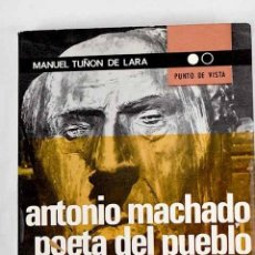 Libros: ANTONIO MACHADO, POETA DEL PUEBLO. Lote 246026760