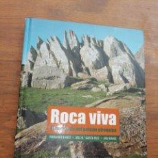 Libros: ROCA VIVA - EL MODELADO DEL PAISAJE PIRENAICO. Lote 246081835