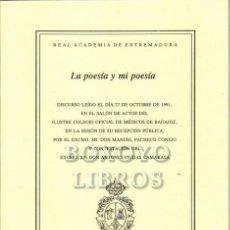 Libros: PACHECO CONEJO, MANUEL. LA POESÍA Y MI POESÍA. Lote 246094675