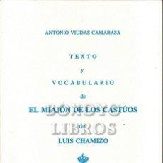 Libros: VIUDAS CAMARASA, ANTONIO. TEXTO Y VOCABULARIO DEL MIAJÓN DE LOS CASTÚOS DE LUIS CHAMIZO. Lote 246094680
