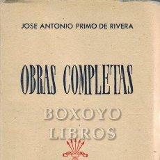 Libros: PRIMO DE RIVERA, JOSÉ ANTONIO. OBRAS COMPLETAS. Lote 246094685