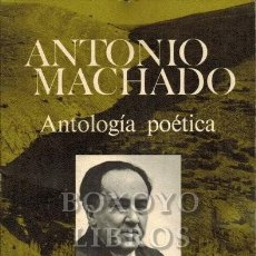 Libros: MACHADO, ANTONIO. ANTOLOGÍA POÉTICA. INTRODUCCIÓN DE CARLOS AYALA. Lote 246095055