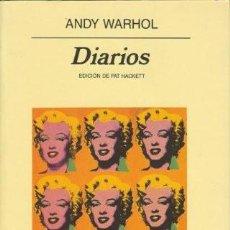 Libros: DIARIOS - ANDY WARHOL (EDICIÓN DE PAT HACKETT) - ANAGRAMA. Lote 246117890