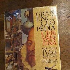 Libros: GRAN ENCICLOPEDIA CERVANTINA. VOLUMEN IV. CUEVA DE MONTESINOS - ENTRELAZAMIENTO - CENTRO DE ESTUDIOS. Lote 246287145