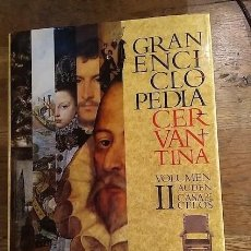 Libros: GRAN ENCICLOPEDIA CERVANTINA. VOLUMEN II. AUDEN / CASA DE LOS CELOS - CENTRO DE ESTUDIOS CERVANTINOS. Lote 246287265